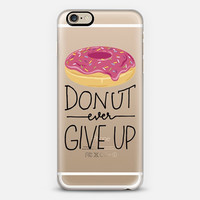 iPhone Case // Donut Ever Give Up