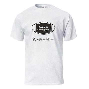 T-shirt: 'Caring is Contagious'