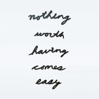 Nothing Worth Having Wall Decor - Urban Outfitters