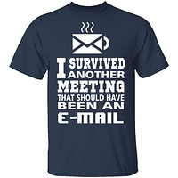 Meeting Survivor T-Shirt