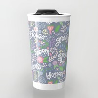How Does Your Garden Grow Travel Mug by Noonday Design | Society6
