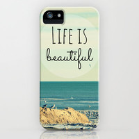 Life is Beautiful iPhone & iPod Case by RDelean