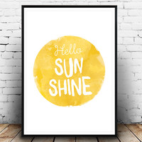 Hello sunshine, sunshine print, quote print, summer print, summer quote, summer wall decor, Watercolor quote, Positive art, Happy quote