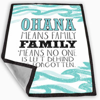 Ohana means family lilo and stitch disney Blanket for Kids Blanket, Fleece Blanket Cute and Awesome Blanket for your bedding, Blanket fleece *