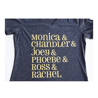 Friends TV Show Shirt ; Ross and Rachel ; Custom Shirt ; Women's Apparel with Quote