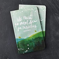 We Must Go & See For Ourselves Journal