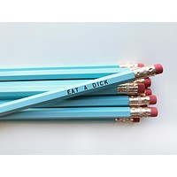 Eat A D*ck Pencil Set in Blue | Set of 5 Funny Sweary Profanity Pencils