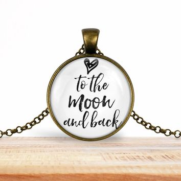"""Valentine's pendant necklace, """"<3 To the moon and back"""", choice of silver or bronze, key ring option"""