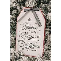 """""""Believe In The Magic Of Christmas"""" Metal Tag Sign (White/Red)"""