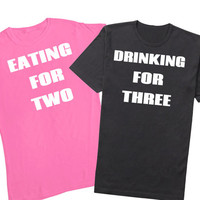 Baby Announcement Shirt Pair Eating for 2 Drinking For 3 Funny Maternity Shirt Baby Shower Gift Dad to Be Pregnancy Shirt Couple Shirts