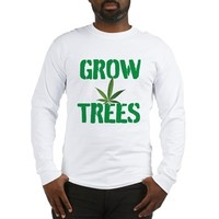 GROW TREES Long Sleeve T-Shirt> Grow Trees> 420 Gear Stop