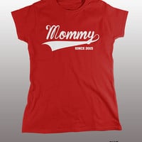 Mommy Since 2015 T-Shirt - women, gift, tshirt, mom, funny tees, pregnancy shirt, baby, first child, humor, ladies, mother, newborn, birth