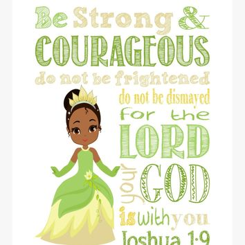 Tiana Christian Princess Nursery Decor Print - Be Strong & Courageous Joshua 1:9