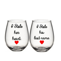 I stole Her Heart I Stole His Last Name Wine Glasses Set, Engagement Wine Glass Set, His And Her Wine Glasess