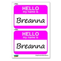 Breanna Hello My Name Is - Sheet of 2 Stickers