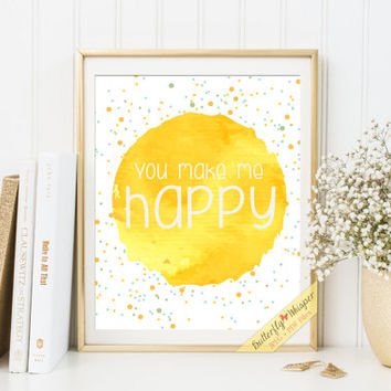 Nursery print You make me happy, nursery room becor baby gift baby room decorations nursery prints children room wall quotes framed art