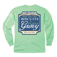 Its a Girl Thing-Mind Your Biscuits Long Sleeve Tshirt