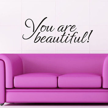Art Wall Decal Wall Stickers Vinyl Decal Quote - You are beautiful - Beauty Wall Decal