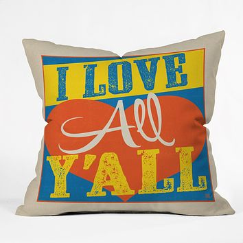 Anderson Design Group I Love All Yall Throw Pillow