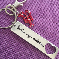 You're my lobster - Friends - Keychain - Lobster Keychain - Quote