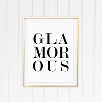 Glamorous Black and White Typography Quote Print. Modern Wall Art. Minimalist Home Decor. Chic Decor. Teenager Print. Dorm Room Art.