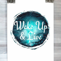 Inspirational Decor Wake Up And Live Print Watercolor Motivational Typography Poster Dorm  Bedroom Apartment Wall Art Home Decor