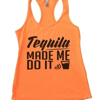 Tequila Made Me Do It Womens Workout Tank Top
