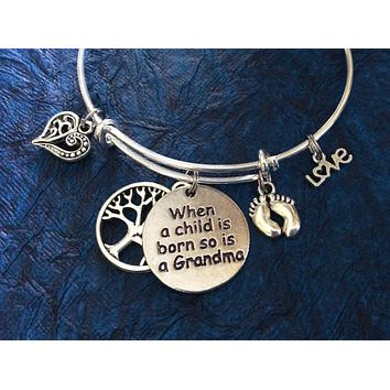 When a Baby is Born so is a Grandma on a Silver Plated Bangle Adjustable Expandable Bracelet One Size Fits Most Stamped Charm Unique Gift
