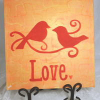 Love Birds Canvas Painting, Bird Wedding Sign, Reception Art, Wedding Canvas, Home Wall Art, Reception Decor, Gift Idea, Red Orange Peach