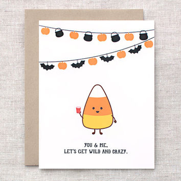 Funny Halloween Card for Her, For Him - You & Me Lets Get Wild and Crazy - Kawaii