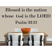 Psalm 33:12 Blessed Is The Nation Whose God Is The Lord - Bible Word Quote - Inspirational Wall Signs