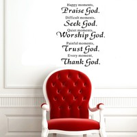 """23"""" X 27"""" Happy Moments ,Praise God. Difficult Moments, Seek God. Quiet Moments, Worship God. Painful Moments, Trust God. Every Moment, Thank God Sign Wall Art Decal Sticker Home Room Decor Religious Wall Quotes Saying"""