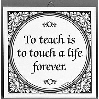 Tile Quotes: Touch Life Forever..