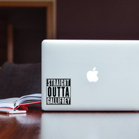 Doctor Who Straight Outta Gallifrey Decal (free shipping)