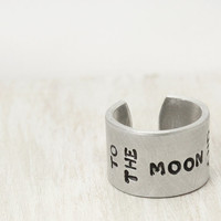 To The Moon And Back Ring, Stamped Cuff Ring, Hand Stamped Cuff Ring