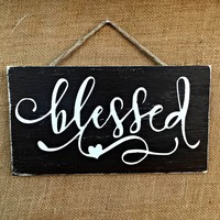 Blessed Rustic Sign / Distressed Wooden Sign / Shabby Chic Decor / FREE Shipping