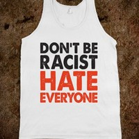 Don't Be Racist (Tank)
