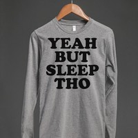 Yeah But Sleep Tho-Unisex Heather Grey Hoodie