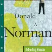 Defending Human Attributes in the Age of the Machine: First Person: Donald A. Norman