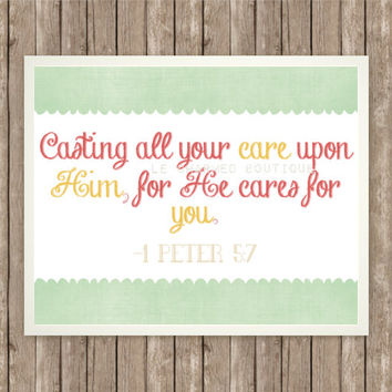 "1 Peter 5:7 Scripture Art Print, Instant Download, Bible Verse, 8"" x 10"", Digital, God, Comfort, Encouragement, Printable, He Cares for You"