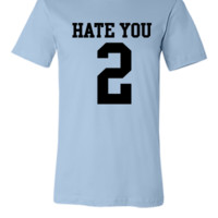 Hate You 2 Jersey
