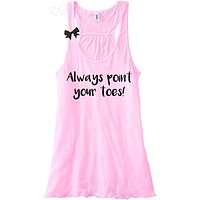 Always Point Your Toes - Pole Dancing - Dance Tank  - Ruffles with Love - Racerback Tank - Womens Fitness - Workout Clothing - Workout Shirts with Sayings