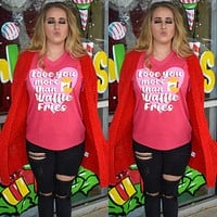 """""""Love you more than waffle fries"""" tee"""