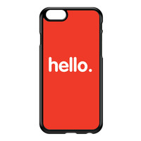 Hello Black Hard Plastic Case for iPhone 6 by textGuy