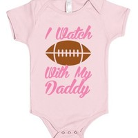 I Watch Football With My Daddy-Unisex Light Pink Baby Onesuit 00