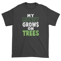 My Money Grows On Trees Weed Mens T-shirt