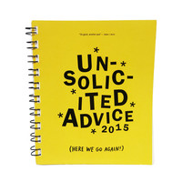 2015 Unsolicited Advice Weekly Planner