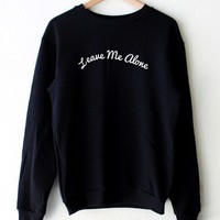 Leave Me Alone Oversized Sweatshirt - Black