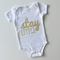 "NEW!! ""stay little"" Onesuit (gold on white)"