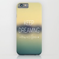 Dreaming iPhone & iPod Case by Text Guy
